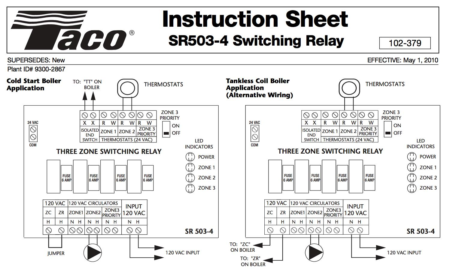 Zone Valve Wiring Installation Instructions Guide To Heating Of Relay Taco Sr503 Three Switching Chart At