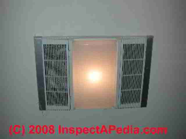 Bathroom ceiling vent fan heater light combination (C) Daniel Friedman & Bathroom Vent Fan Codes Installation Inspection Repairs